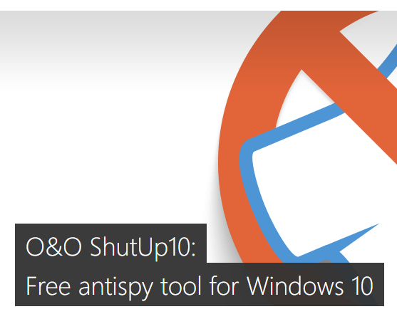 OO ShutUp10: Best Windows 10 Privacy Tool?